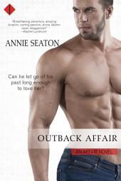 Outback Affair: An Affair Novel