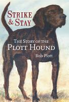 The Story of the Plott Hound PDF