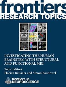 Investigating the human brainstem with structural and functional MRI