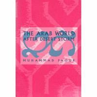 The Arab World After Desert Storm PDF