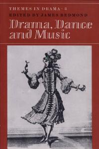 Themes in Drama  Volume 3  Drama  Dance and Music Book