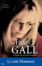 France Gall: Comme une histoire d'amour
