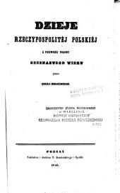 Dzieje rzeczypospolitéj polskiéj, z drugiéj połowy piętnastego wieku (z pierwszéj połowy szesnastego wieku).