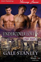 Undercover Lovers [Urban Affairs 1]