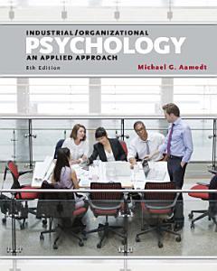 Industrial Organizational Psychology  An Applied Approach Book