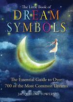 The Little Book of Dream Symbols