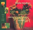 Making Gardens Works of Art