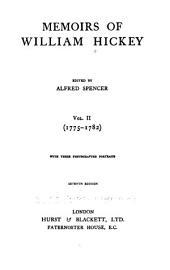 Memoirs of William Hickey ...