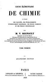 Cours élémentaire de chimie: à l'usage des facultés, des établissements d'enseignement secondaire, des écoles normales et des écoles industrielles, Volume1