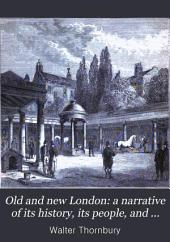 Old and New London: A Narrative of Its History, Its People, and Its Places, Volume 5