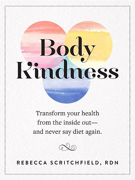 Download Body Kindness Book