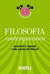 Filosofia contemporanea: Questioni e risposte nelle parole dei filosofi