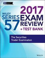 Wiley FINRA Series 57 Exam Review 2017 PDF