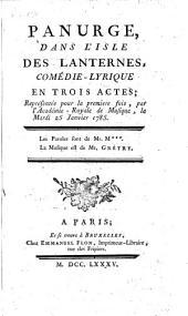 Panurge, dans l'isle des lanternes: comédie-lyrique en trois actes