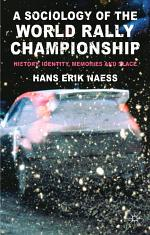 A Sociology of the World Rally Championship