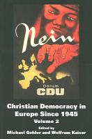Christian Democracy in Europe Since 1945 PDF