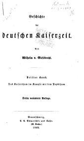 Geschichte der deutschen Kaiserzeit: Das Kaiserthum im Kampfe mit dem Papstthum