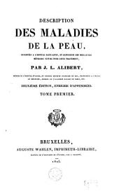 Description des maladies de la peau: Volume 1