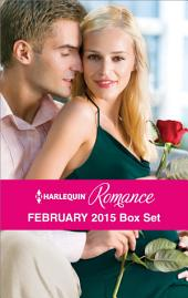 Harlequin Romance February 2015 Box Set: The Heiress's Secret Baby\Her Brooding Italian Boss\A Pregnancy, a Party & a Proposal\Best Friend to Wife and Mother?