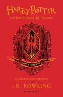 Harry Potter And The Order Of The Phoenix Gryffindor Edition Book PDF