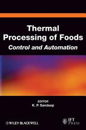 Thermal Processing of Foods: Control and Automation