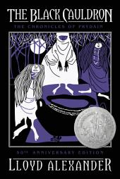 The Black Cauldron 50th Anniversary Edition: The Chronicles of Prydain