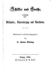 Schiller und Goethe: Reliquien, Characterzüge und Anecdoten