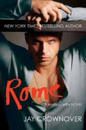 Rome: A Marked Men Novel