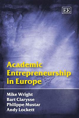 Academic Entrepreneurship in Europe PDF