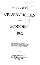The Annual Statistician and Economist: Volume 16, Part 1892