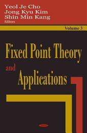 Fixed Point Theory and Applications: Volume 3