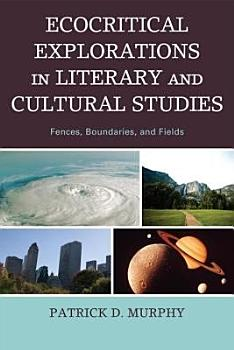 Ecocritical Explorations in Literary and Cultural Studies PDF