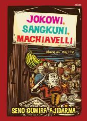 Jokowi, Sangkuni, Machiavelli