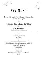 Pax mundi: eine historische Darstellung der Bestrebungen für Gesetz und Recht zwischen den Völkern