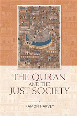 Qur an and the Just Society