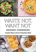 Waste Not  Want Not Kosher Cookbook PDF