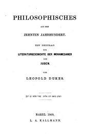 Philosophisches aus dem zehnten Jahrhundert: ein Beitrag zur Literaturgeschichte der Mohamedaner und Juden