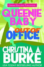 Queenie Baby: Out of the Office: Queenie Baby Mysteries book #2