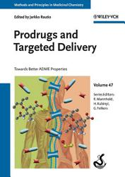 Prodrugs And Targeted Delivery Book PDF