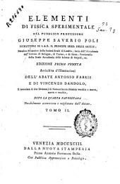 Elementi di fisica sperimentale del pubblico professore Giuseppe Saverio Poli ...: Volume 2