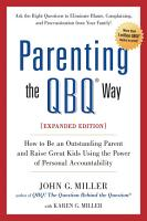 Parenting the QBQ Way  Expanded Edition PDF