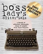 The Boss Lady's Editorials - 2005 Expanded Edition