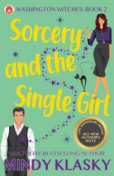 Sorcery And The Single Girl 15th Anniversary Edition  Book PDF
