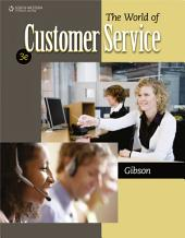 The World of Customer Service: Edition 3