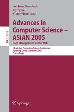 Advances in Computer Science - ASIAN 2005. Data Management on the Web