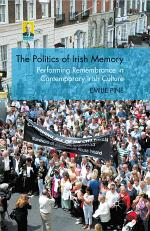 The Politics of Irish Memory
