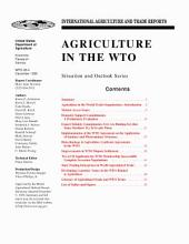 International Agriculture and Trade Reports Agriculture in The WTO