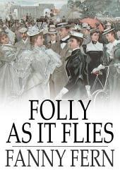 Folly as It Flies