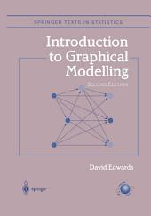 Introduction to Graphical Modelling: Edition 2