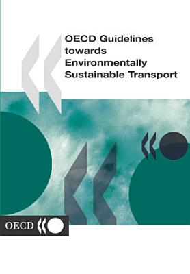 OECD Guidelines towards Environmentally Sustainable Transport